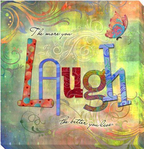 the more you laugh the better you live